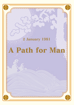 A Path for Man